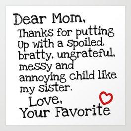 Dear Mom (Sister) Art Print
