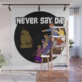 Goonies Never Say Die Wall Mural