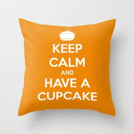 Keep Calm and Have A Cupcake Throw Pillow