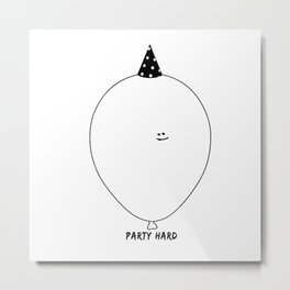 Party Hard Metal Print
