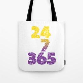 24-7/365 (Purple hustle) Tote Bag