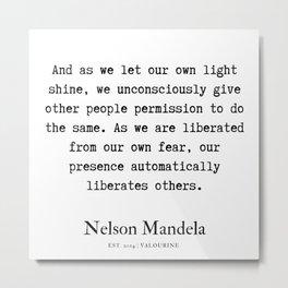 34  | Nelson Mandela  Quotes | 190818 Metal Print
