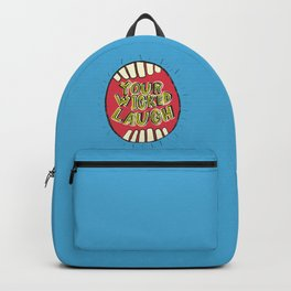 Your Wicked Laugh Backpack