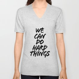 We Can Do Hard Things Bold Caps Unisex V-Neck