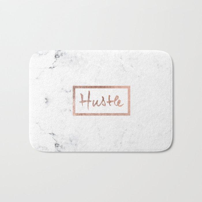 Modern hustle typography rose gold white marble Bath Mat