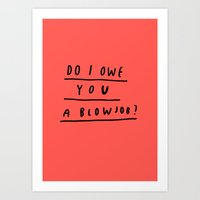 DO I?  Art Print