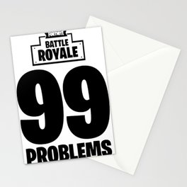 Battle 99 Problems Stationery Cards