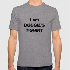 I am DOUGIE'S COFFEE Tri-Grey Mens Fitted Tee LARGE