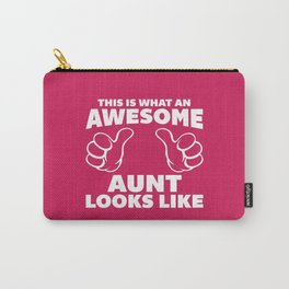 Awesome Aunt Funny Quote Carry-All Pouch