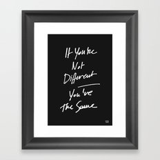 The Same Framed Art Print