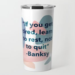 inspirational Banksy quote on pastel abstract Travel Mug
