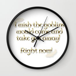 Goblins Take You Away (White) Wall Clock