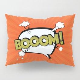 Boom Pillow Sham