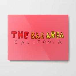 The Bae Area Metal Print