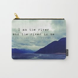 I am the River and the River is Me - Maori Wisdom - the world view Carry-All Pouch