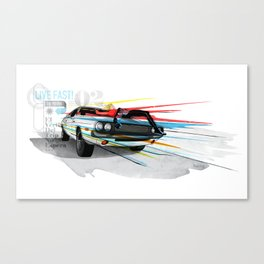 Live Fast! Canvas Print