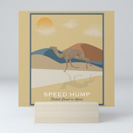 Speed Hump - Fastest Camel in Africa Mini Art Print