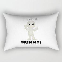 I Want My Mummy! Rectangular Pillow