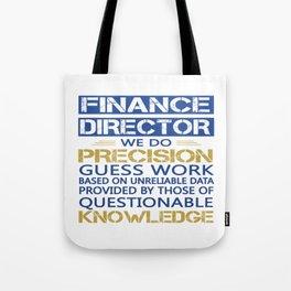 FINANCE DIRECTOR Tote Bag
