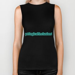 Great for all occassions Inclusion Tee Got logical Inclusion Biker Tank