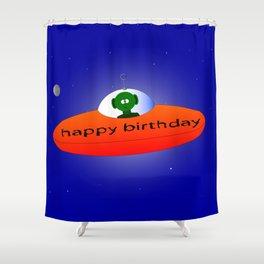 Happy Birthday Alien Shower Curtain
