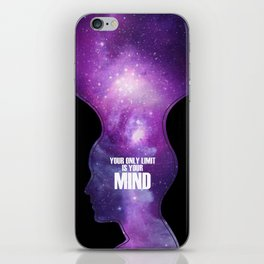 Your only limit is your mind iPhone Skin
