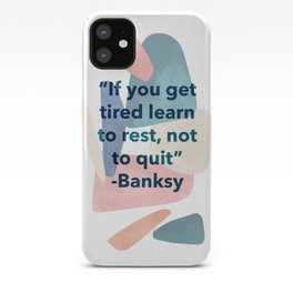 inspirational Banksy quote on pastel abstract iPhone Case