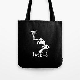Who's bad Tote Bag