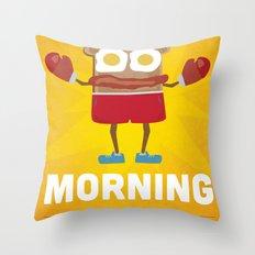 Bring It Morning Throw Pillow