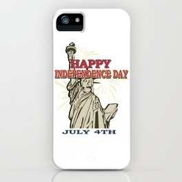 Happy Independence Day July 4th Liberty Memorial Gift Shirt iPhone Case