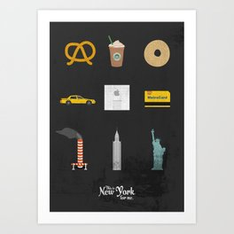 "This is New York for me. ""All"" Art Print"