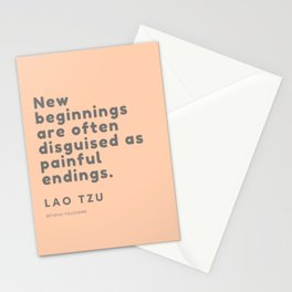 New beginnings are often disguised as painful endings. Lao Tzu Stationery Cards