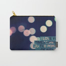 I love you times infinity to the power of infinity Carry-All Pouch