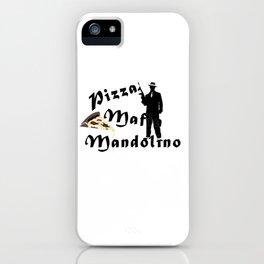Italian style pizza mafia mandolino iPhone Case