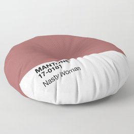 MANTONE® Nasty Woman Floor Pillow