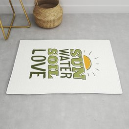 Sun Water Soil Love Gardening Rug