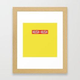 Hush Hush Framed Art Print