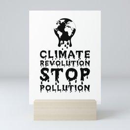 Climate Revolution Stop Pollution Mini Art Print