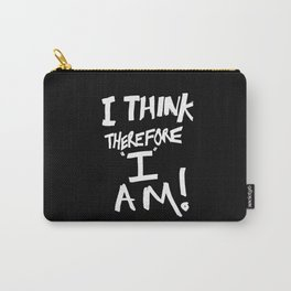 Cogito ergo sum = I think therefore I am Carry-All Pouch