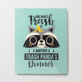 Trash Panda / Raccoon / Cute Animal Metal Print