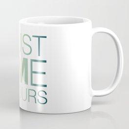 Trust Me I'M Yours Coffee Mug