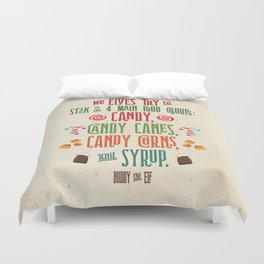 Buddy the Elf! The Four Main Food Groups Duvet Cover