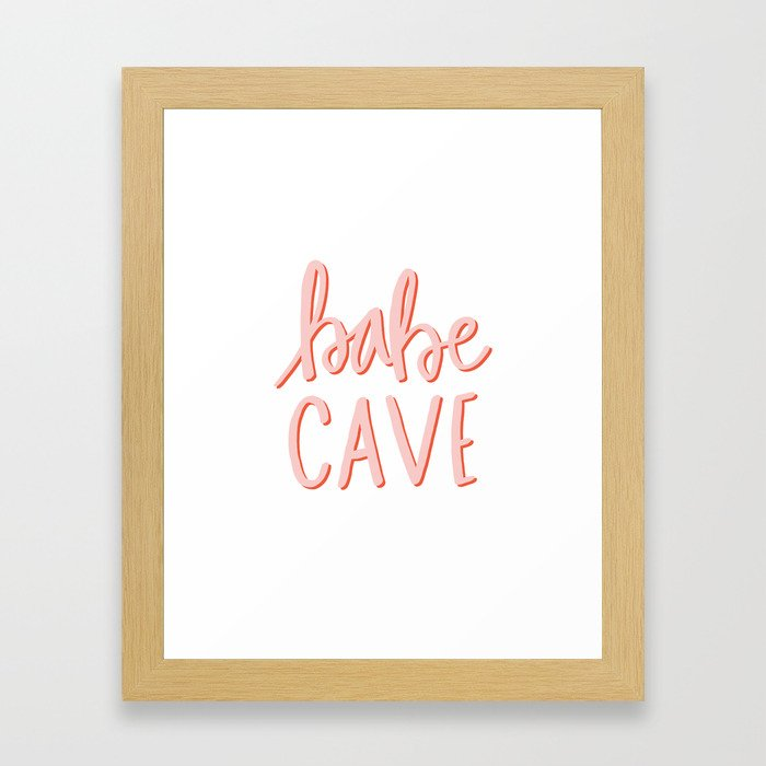 Babe Cave - hand lettered typography Framed Art Print