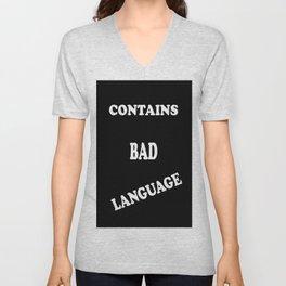 Contains Bad Language Unisex V-Neck