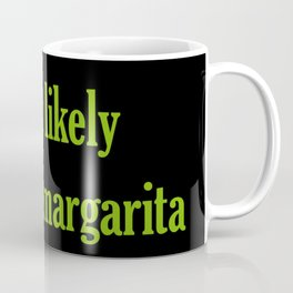 Most likely... Coffee Mug