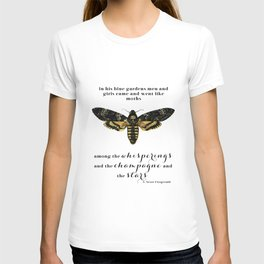 Among the whisperings and the champagne and the stars T-shirt