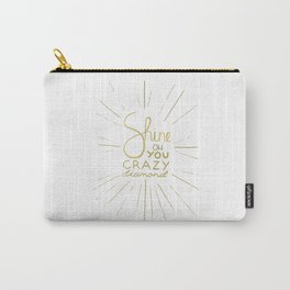 Shine on You Crazy Diamond Gold II Carry-All Pouch
