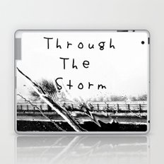 Though the storm Laptop & iPad Skin