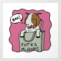totes Art Prints featuring Totes McGoats by This is 65