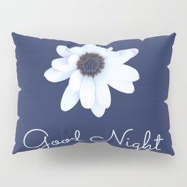 Good Night, Sleepy African Daisy Flower Pillow Sham